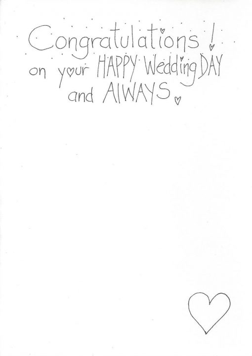 Congratulations! on your HAPPY Wedding DAY and ALWAYS! card inside