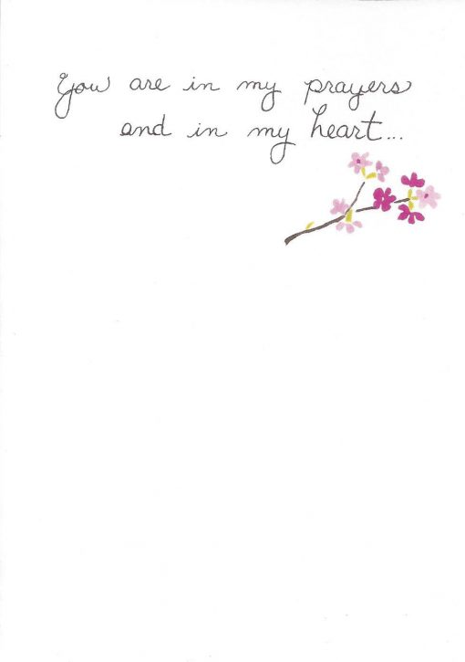 You are in my prayers and in my heart card inside