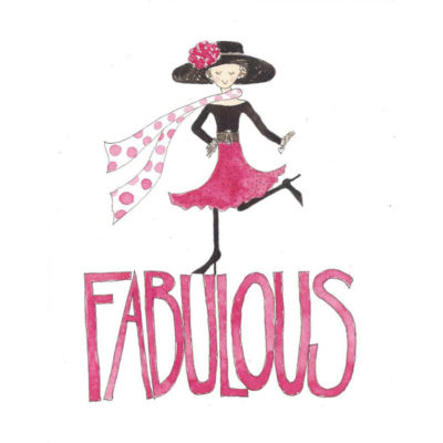 lady standing on text that says Fabulous