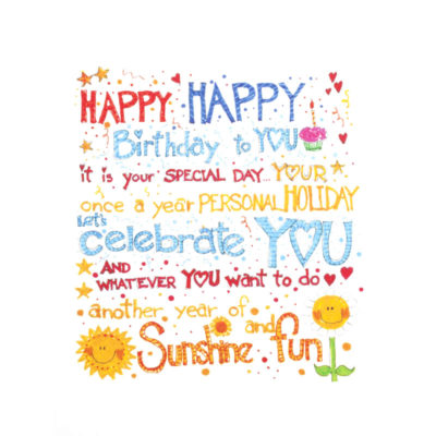 front of Happy Happy Birthday to YOU...Sunshine and fun card