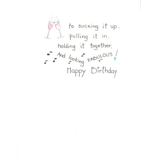 inside right of Here's to you, Birthday Girl card